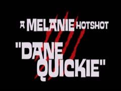 Melanie Dane Quickie